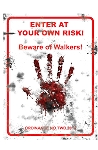 Beware of Walkers 18